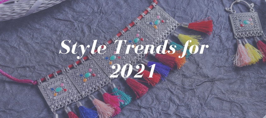 Style Trends for 2021